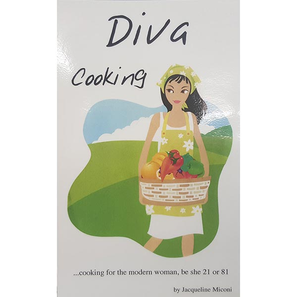 Diva Cooking by Jacqueline Miconi