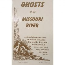 Ghosts Of The Missouri River by Marcia Schwartz