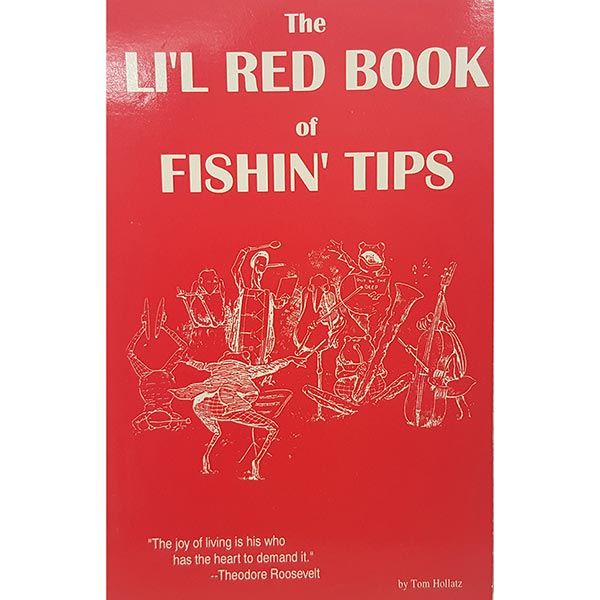 LiL Red Book Of Fishin' Tips by Tom Hollatz