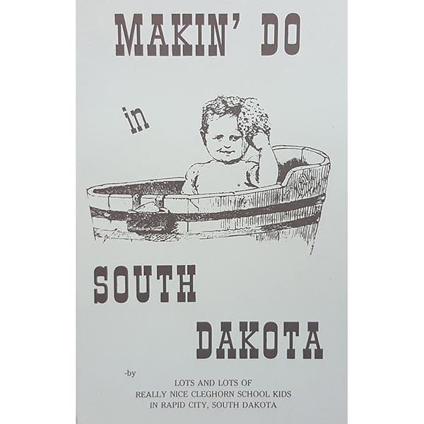 Makin' Do In South Dakota by Marilyn Fitzgerald