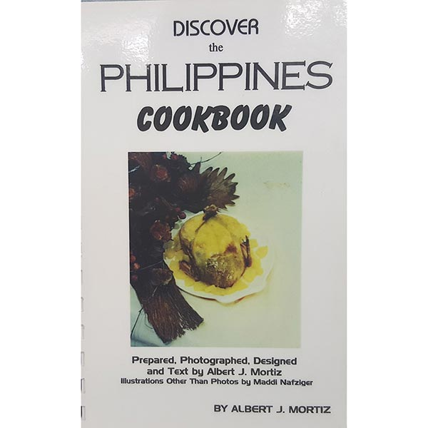 Discover The Philippines Cookbook by Albert J. Moritz