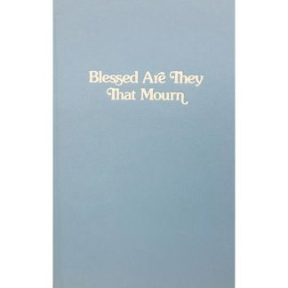 Blessed Are They That Mourn by Stephanie C Oda