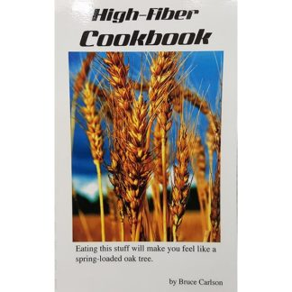 High-Fiber Cookbook by Bruce Carlson