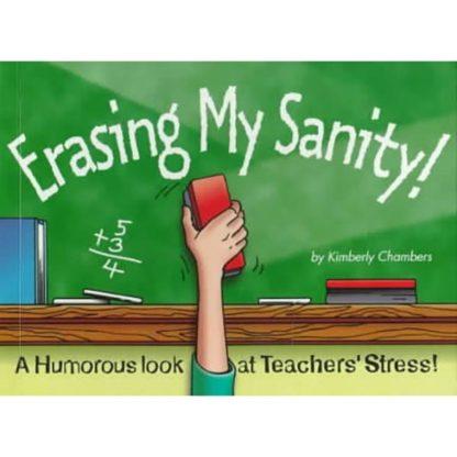 Erasing My Sanity! by Kimberly Chambers