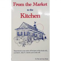From The Market To The Kitchen by Dan and Jean Blake