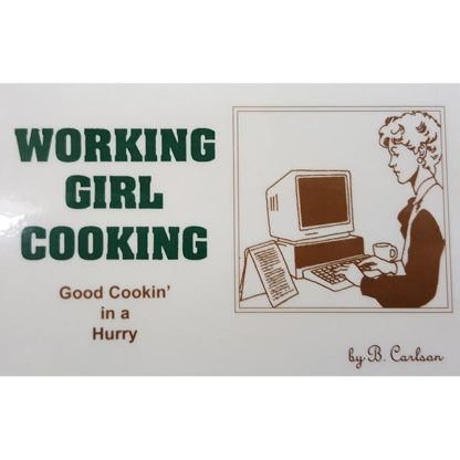 Working Girl Cooking by Bruce Carlson