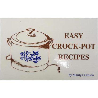 Easy Crock Pot Recipes by Marilyn Carlson