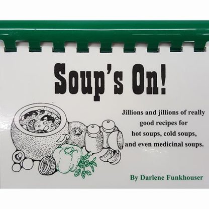 Soup's On! by Darlene Funkhouser