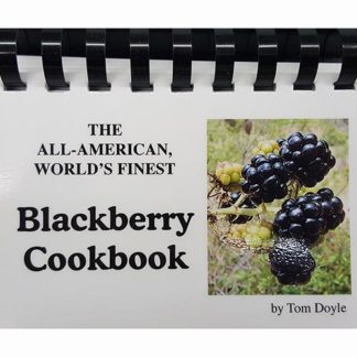 The All-American, World's Finest Blackberry Cookbook by Tom Doyle