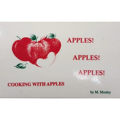Apples! Apples! Apples! by M. Mosley