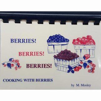 Berries! Berries! Berries! by M. Mosley