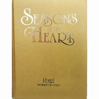 Seasons of the Heart: Inspirational Writings of our Time (Reader's digest Words of gold)