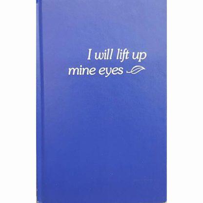 I Will Lift Up Mine Eyes by Stephanie C Oda