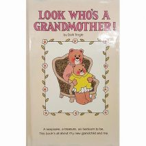 Look Who's a Grandmother! by Dolli Tingle