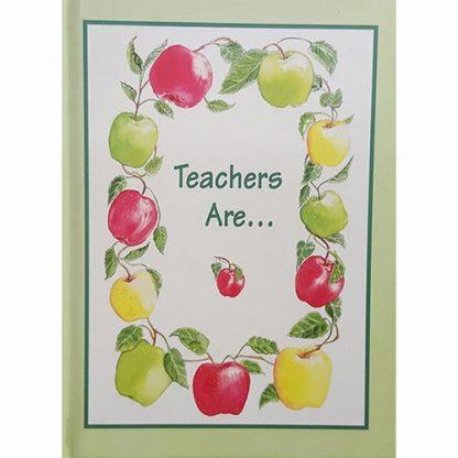 Teachers Are by Joe Wolff