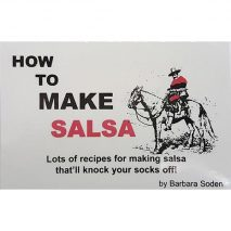 How To Make Salsa by Barbara Soden
