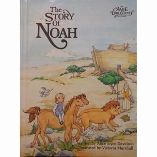 The Story of Noah (An Alice in Bibleland Storybooks)